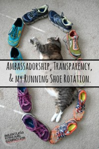 Ambassadorship, Transparency, and my Running Shoe Rotation.