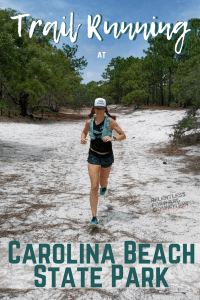 Trail Running at Carolina Beach State Park