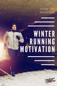 How to Maintain Winter Running Motivation