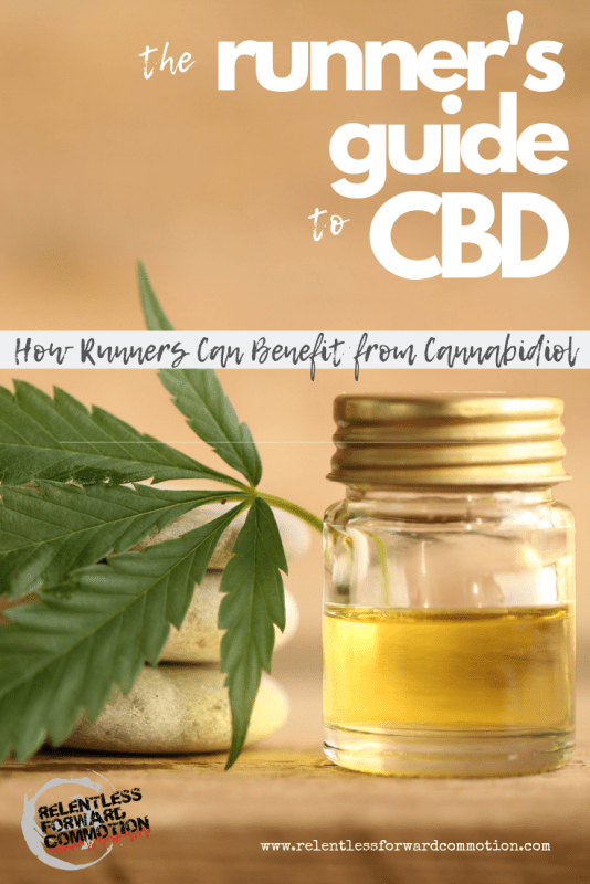 The Runner's Guide to CBD: how runners cna benefit from cannabidiol