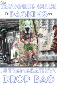 The Beginners Guide to Packing an Ultramarathon Drop Bag