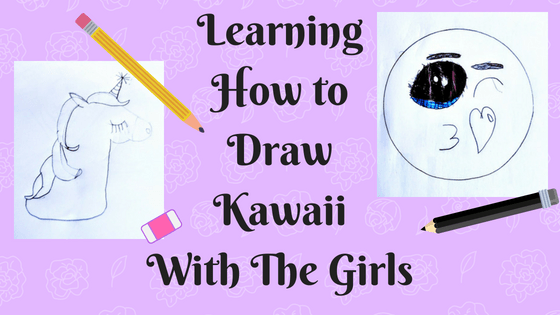 Learning how to draw kawaii with the girls