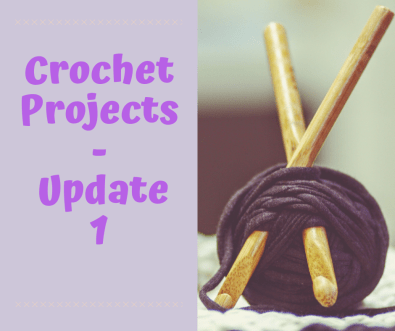 Crochet Projects Update 1