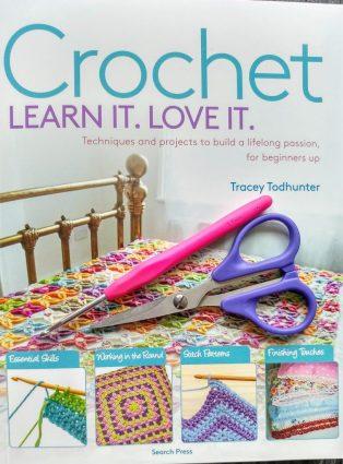 Crochet Learn It. Love It