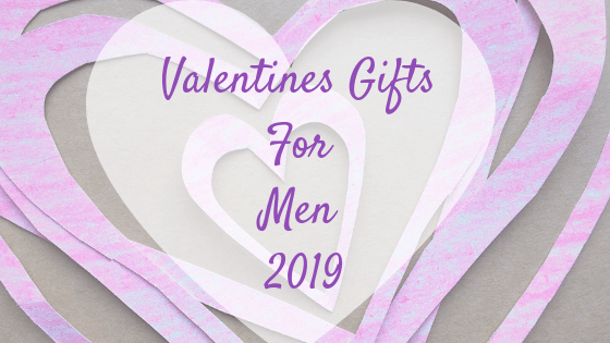 Valentines Gifts For Men 2019