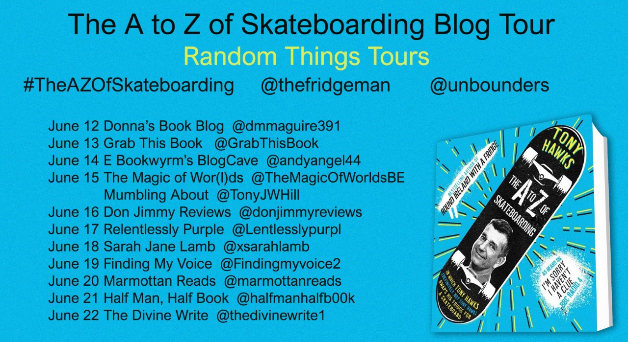 Tony Hawks – The A to Z Of Skateboarding Blog Tour