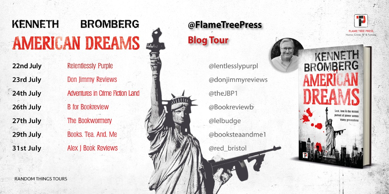 American Dreams By Kenneth Bromberg – Blog Tour