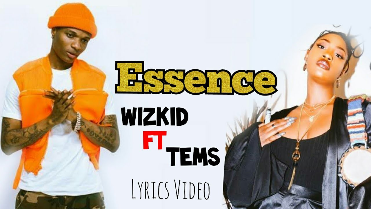 WizKid Ayo- Essence Official Video ft. Tems Lyrics