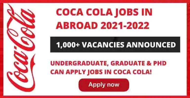 Coca Cola Jobs 2021 – Vacancies Announced in Abroad
