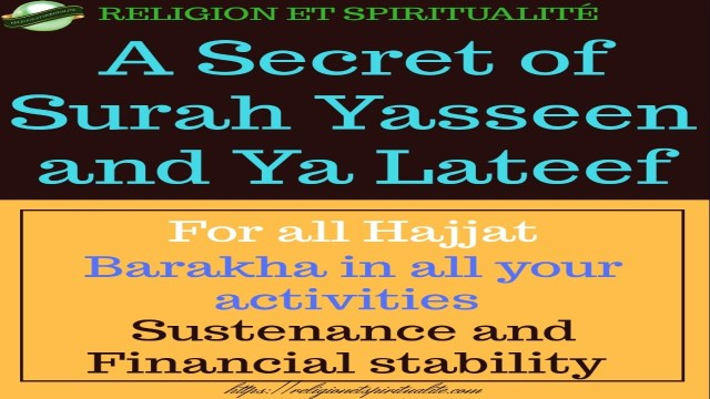 A SECRET OF SURAH YASSEEN AND YA LATEEF FOR ALL HAJJAT