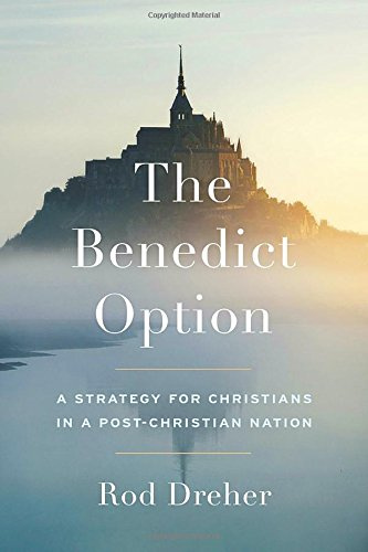 The Benedict Option for Education