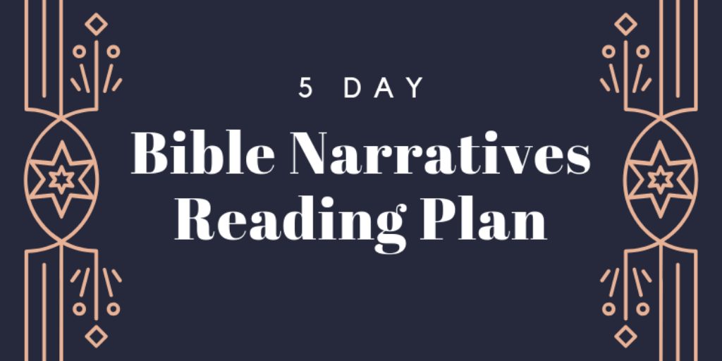 Bible Narratives Devotional, Week 19: The Pursuit of David