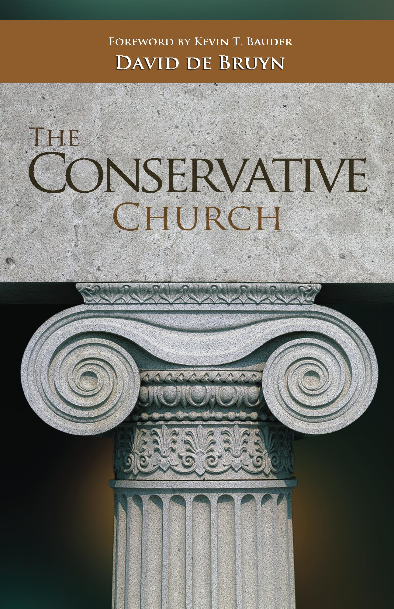 New book by David de Bruyn: The Conservative Church