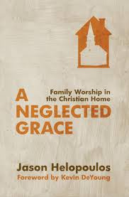 Review of A Neglected Grace by Jason Helopoulos