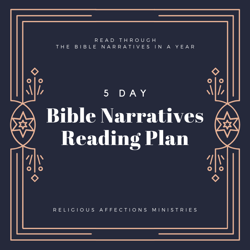 Bible Narratives Reading Plan for Individual/Family
