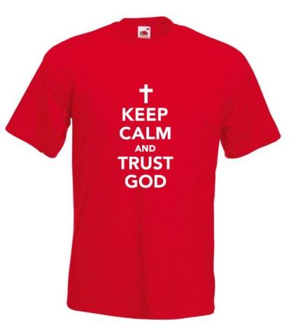 Keep Calm Trust God Red T-shirt