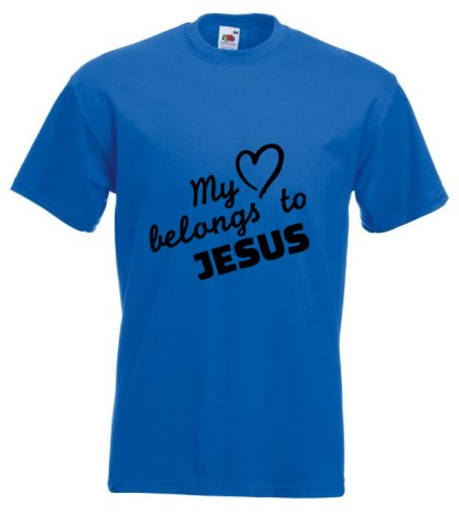 My Heart belongs To Jesus Blue Tshirt