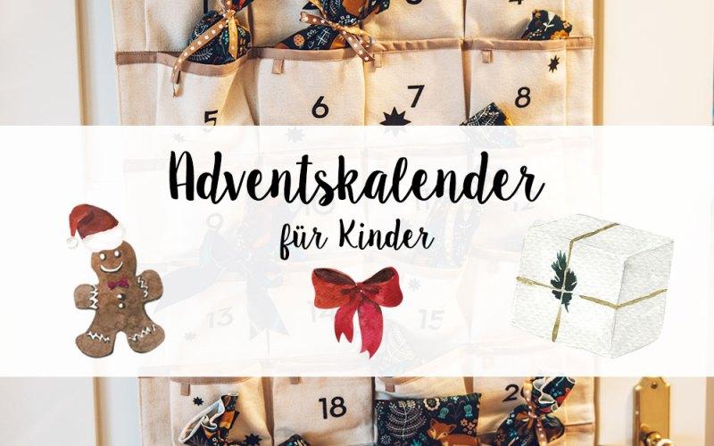 Adventskalender für Kinder - Geschenkideen | relleomein.de #adventskalender #geschenkideen #diy