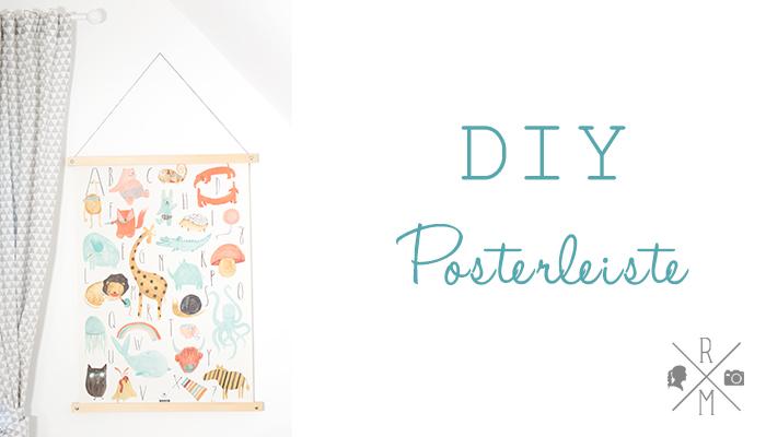 DIY – Posterleiste günstig und schnell selbst gemacht