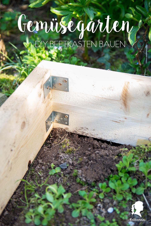 Gemüsegarten - Beetkasten selber bauen inkl. Rankgerüst | relleomein.de
