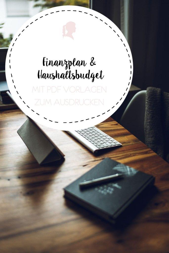 Finanzplan und Monatsbudget erstellen - kostenlose Vorlagen zum Download | relloemein.de #finanzen #printables #download
