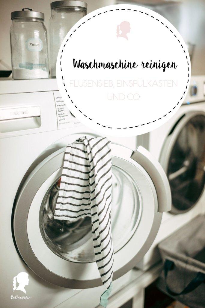 Waschmaschine reinigen - Flusensieb , Einspülkasten und Co | relleomein.de #haushalt #putzen #waschmaschine