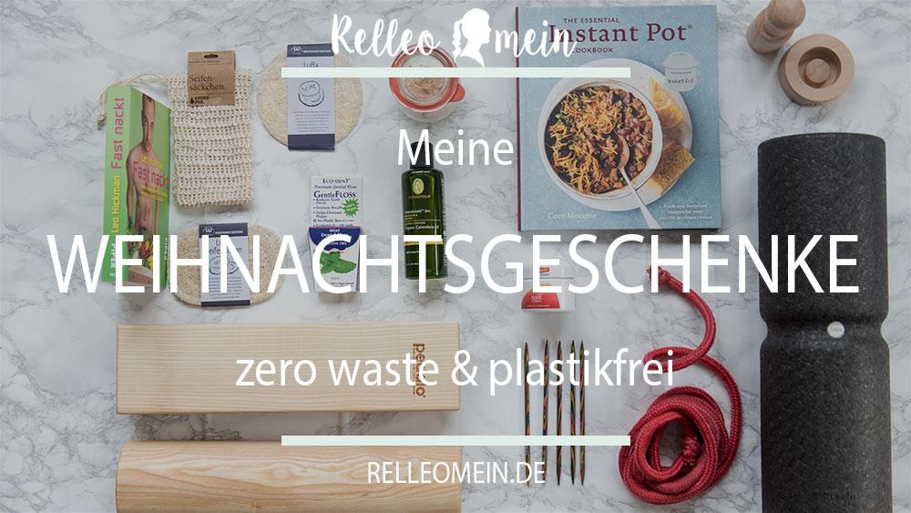Meine Weihnachtsgeschenke und ein paar Gedanken zum Thema zero waste, Müllvermeidung und was das alles mit Geschenken zu tun hat   relleomein.de