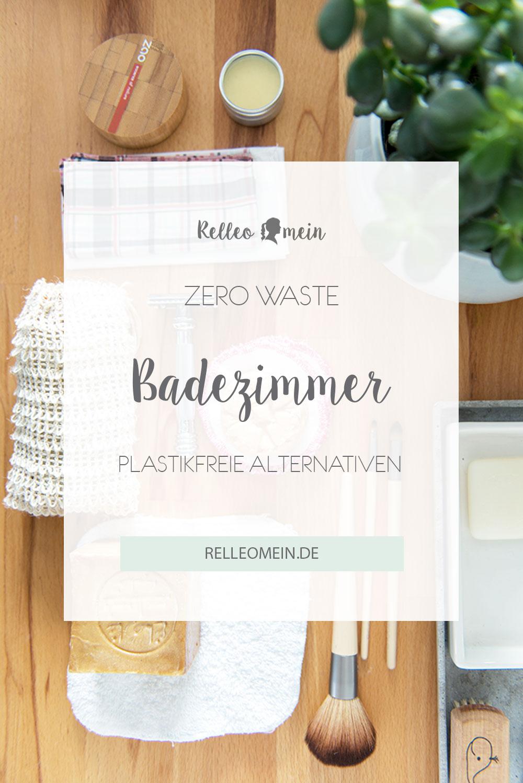 Plastikfreie Alternativen fürs Badezimmer - zero Waste - plastikfrei -nachhaltig | relleomein.de