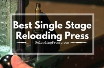Got Brass? 5 Best Single Stage Reloading Press 2017 [Classic]