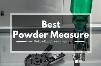 Measure Twice, Load Once! 5 Best Powder Measures 2017 [Too Much?]