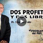 17-09-2014 – Dos Profetas y Dos Libros – Pr. Stephen Bohr