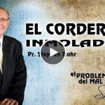 16-09-2014 – El Cordero Inmolado – Stephen Bohr