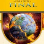 Lección 1 | El inicio de una crisis global | Estudio Bíblico: Crisis Final | Pdf