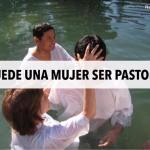LA ORDENACIÓN DE MUJERES NO ES BÍBLICO