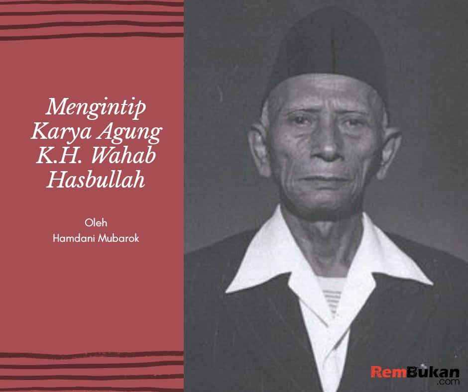 Mengintip-Karya-Agung-KH-Wahab-Hasbullah