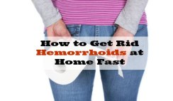 How to Get Rid Hemorrhoids at Home Fast -10 Home Remedies for Piles