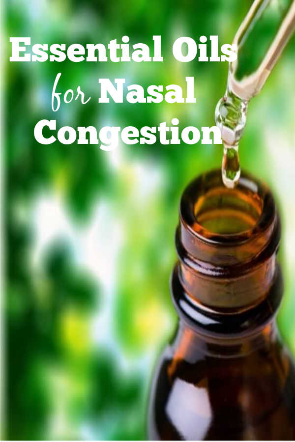 Essential Oils for Nasal Congestion - 12 Home Remedies for Nasal Congestion to Clear a Stuffy Nose Instantly