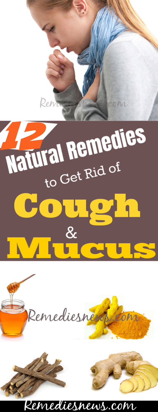 Natural Remedies to Get Rid of Cough and Mucus at Home