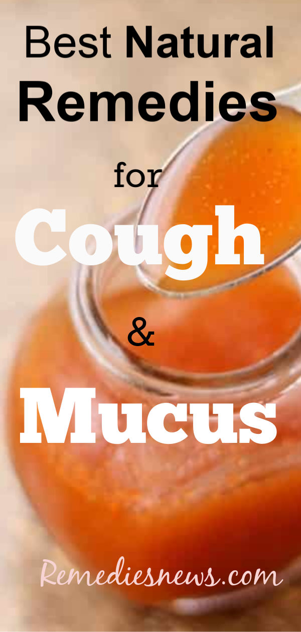 Natural Remedies to Get Rid of Cough and Mucus