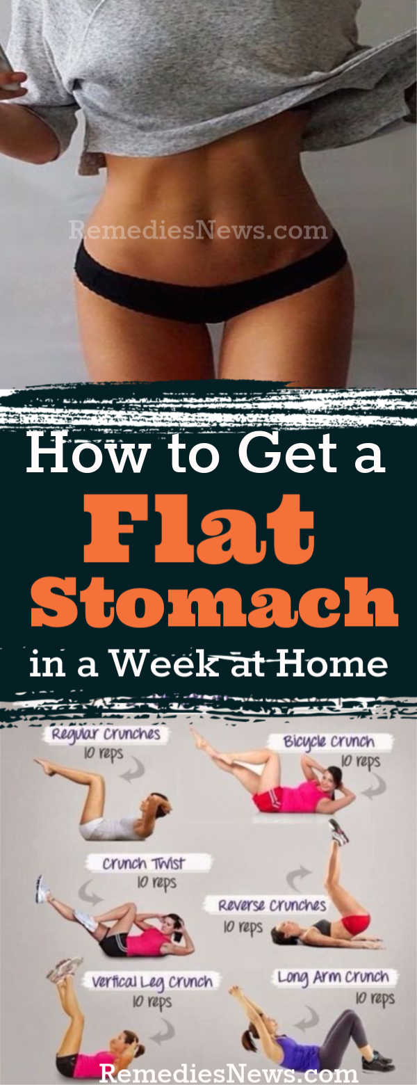 How to Get a Flat Stomach in a Week Naturally at Home with Ab Workouts and Flat Belly Diets