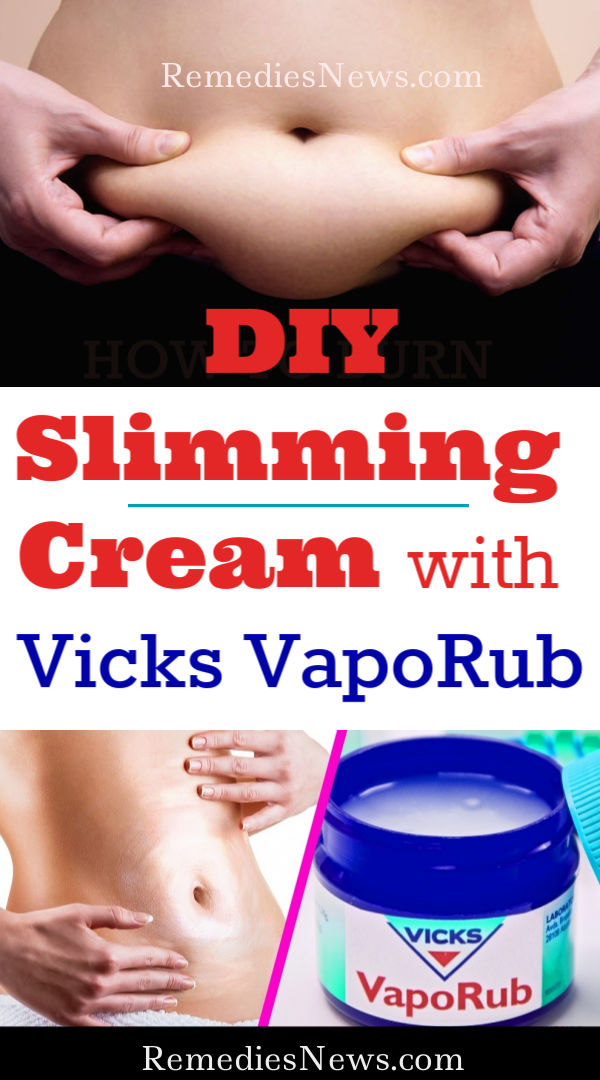 How to Use Vicks VapoRub To Lose Belly Fat and Weight Loss -DIY Slimming Cream with Vicks VapoRub