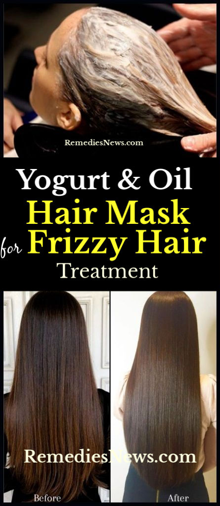 How to Yogurt and Oil Mask for Frizzy Hair Remedies