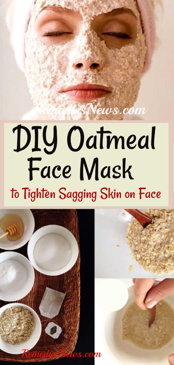 Oatmeal face mask to tighten sagging skin on face