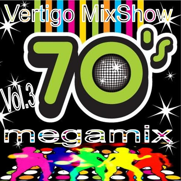Vertigo MixShow 70's Megamix Vol.3