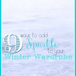9 Ways to Add Sparkle to Your Winter Wardrobe - Tipsaholic