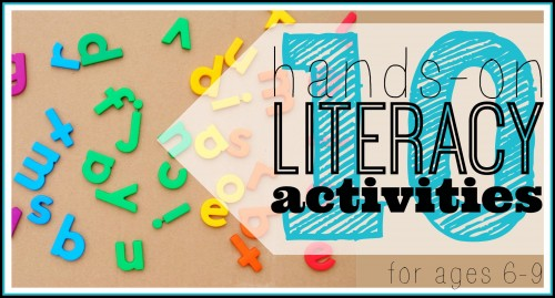 10 hands on literacy activities for ages 6-9 ~ Tipsaholic.com #literacy #games #kids