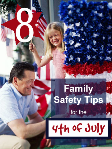 4th of July Family Safety Tipsaholic.com #familysafety #july4th