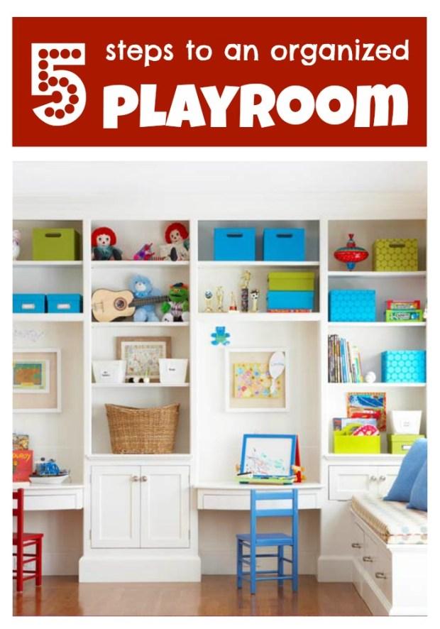 5 Steps to an Organized Playroom - Tipsaholic