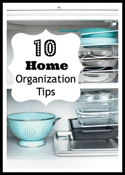 10 Home Organization Tips - Tipsaholic.com