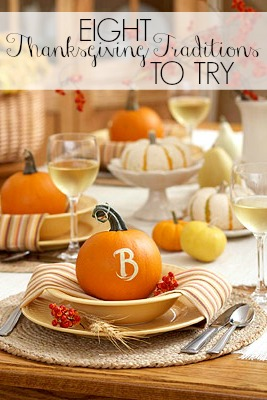 Thanksgiving traditions help you to create precious memories that you'll always remember. Here are 8 fun Thanksgiving traditions to try! 8 Thanksgiving Traditions to Try via @tipsaholic #thanksgiving #traditions #november